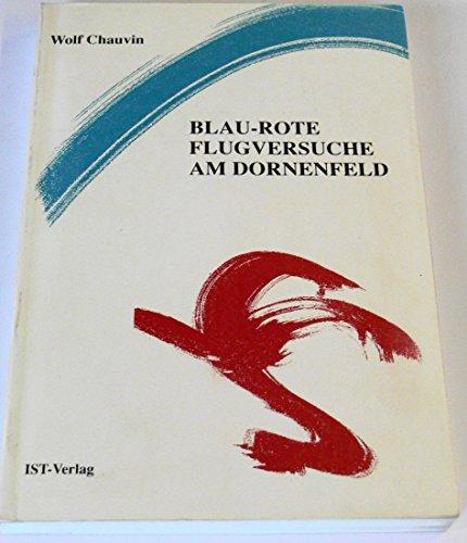 Blau-Rote Flugversuche am Dornenfeld Einbandsichtbar verfärbt und mit deutlichen ...