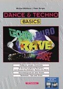 9783910098091: Dance und Techno Basics: Patterns, Loops und Hooklines. 18 durcharrangierte Beispiele: von House bis Ambient, Techno bis Rave. Notenbeispiele f�r alle Tracks. Techniken, Tips und Tricks