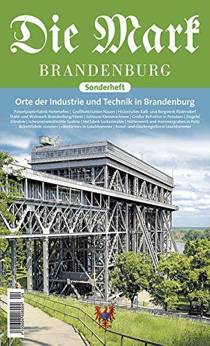 Orte der Industrie und Technik (Die Mark Brandenburg)