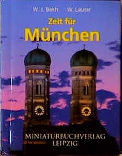 Zeit für München: Wolfgang Johannes Bekh;