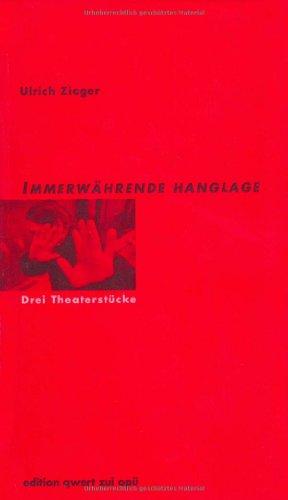 9783910161436: Immerwährende Hanglage: Drei Theaterstücke (German Edition)