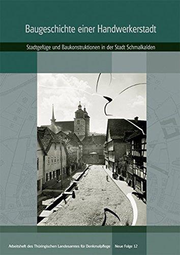 9783910166905: Baugeschichte einer Handwerkerstadt: Schmalkalden (Livre en allemand)