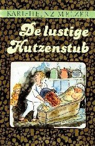9783910195615: De Lustige Hutzenstub