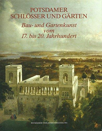 Potsdamer Gärten 9783910196148 potsdamer schlösser und gärten bau und gartenkunst