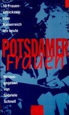 9783910196179: Potsdamer Frauen. Sechs ausgewählte Frauenschicksale