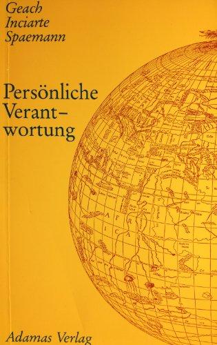 Personliche Verantwortung: Lindenthal-Institut Colloquium, Koln, 1982 (German Edition) (3920007786) by P. T Geach