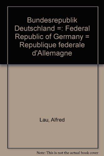 Deutschland heute / Hrsg.: Lau, Alfred [Hrsg.]