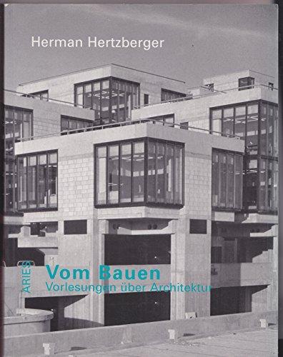 9783920041605: Vom Bauen. Vorlesungen über Architektur.