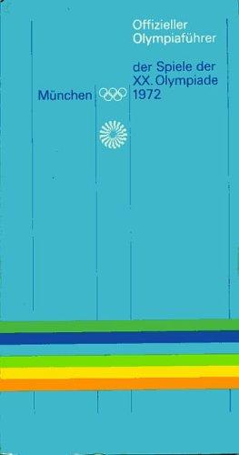 9783920053004: Offizieller Olympiafuhrer Munchen der Spiele der XX.Olympiade 1972
