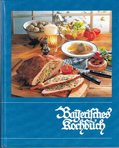 9783920105017: Bayerisches Kochbuch