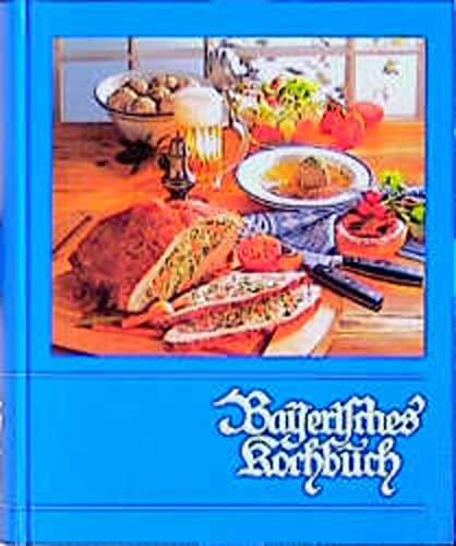 9783920105031: Bayerisches Kochbuch (55. Aufl.)