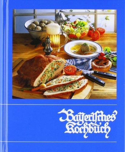 9783920105048: Bayerisches Kochbuch