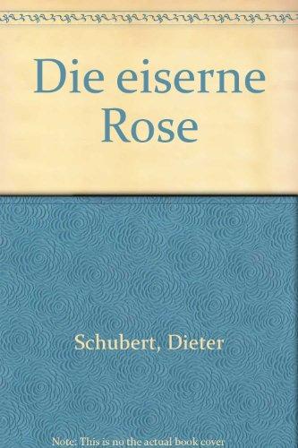 9783920110387: Die eiserne Rose (German Edition)
