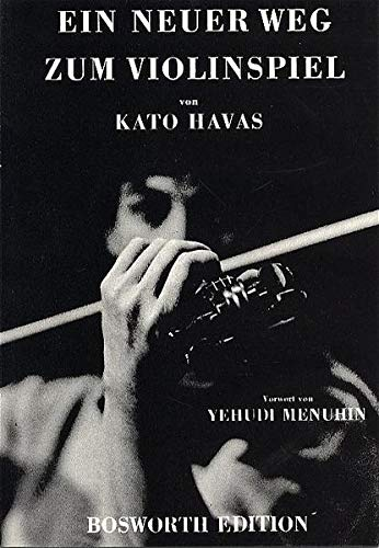 9783920127002: Kato Havas: Ein Neuer Weg Zum Violinspiel
