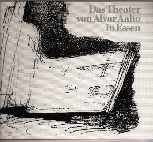 9783920138039: Das Theater von Alvar Aalto in Essen