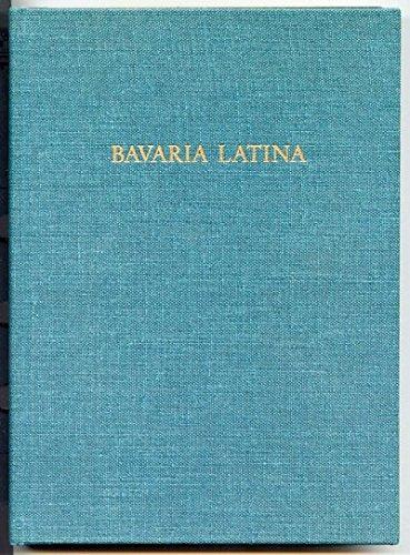 Bavaria Latina: Lexikon der lateinischen geographischen Namen in Bayern: Buzas, Ladislaus;Junginger...