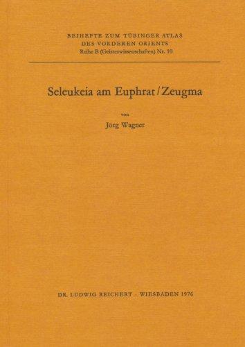 9783920153469: Seleukeia Am Euphrat / Zeugma (Tubinger Atlas Des Vorderen Orients)