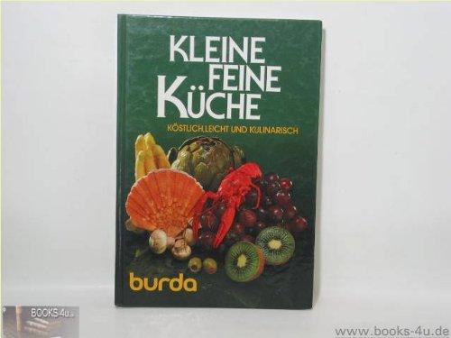 9783920158716: Kleine Feine Küche: Köstlich, Leicht Und