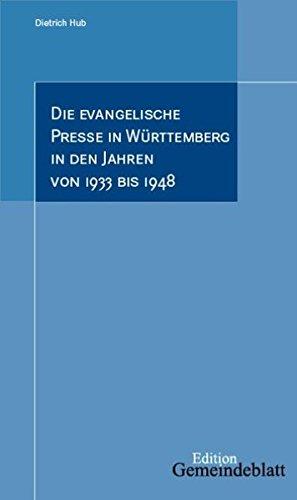 9783920207216: Die evangelische Presse in Württemberg