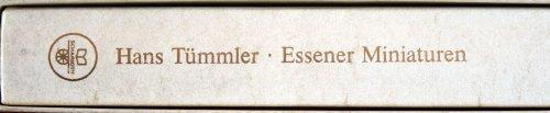 Essener Miniaturen. Gesammelte Aufsätze.: Tümmler, Hans