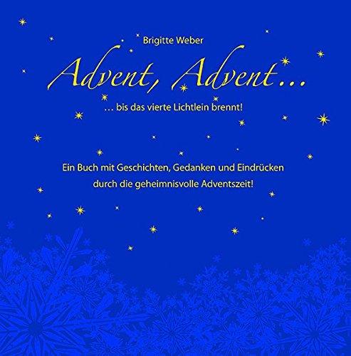 9783920269498: Advent, Advent, ...: bis das vierte Lichtlein brennt!