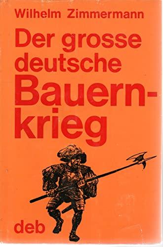 Der grosse deutsche Bauernkrieg.: Wilhelm Zimmermann