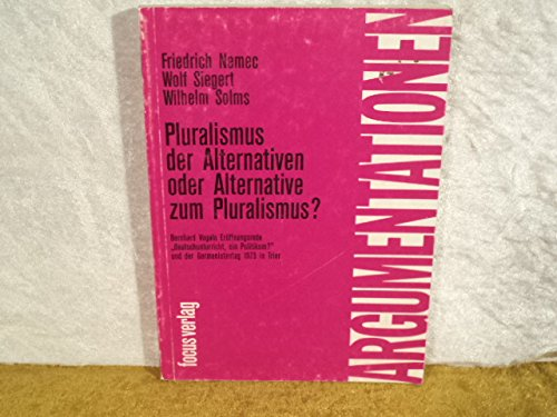 Pluralismus der Alternativen oder Alternative zum Pulralismus?: Nemec Friedrich, Siegert