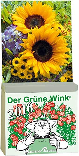9783920362212: Gärtner Pötschkes Der Grüne Wink Tages-Gartenkalender 2016: Abreißkalender Der Grüne Wink