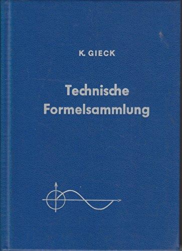 Technische Formelsammlung: Kurt Gieck
