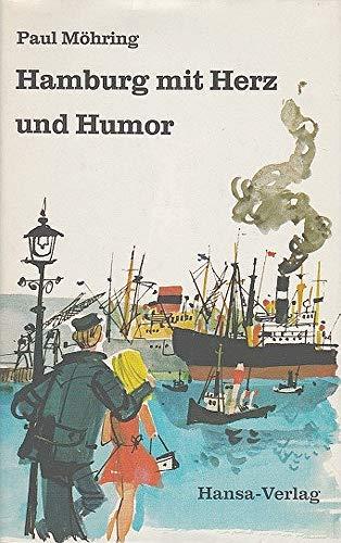 Hamburg mit Herz und Humor (German Edition): Mohring, Paul
