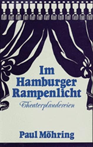 9783920421162: Im Hamburger Rampenlicht. Theaterplaudereien
