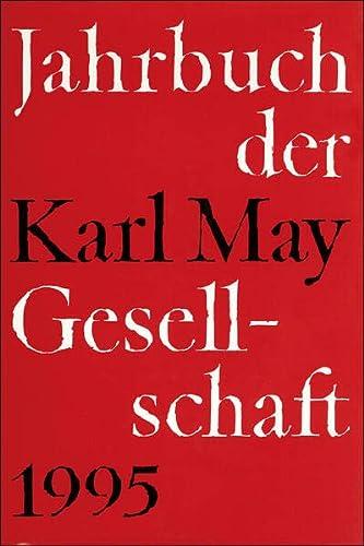 9783920421681: Jahrbuch der Karl - May-Gesellschaft 1995