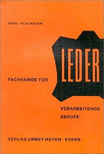 9783920454238: Hegenauer: Fachkunde/Leder verarb.