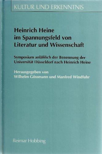 Heinrich Heine im Spannungsfeld von Literatur und: n
