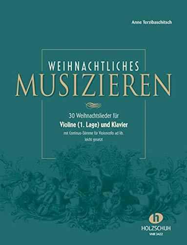 Weihnachtliches Musizieren, Violine (1. Lage) und Klavier: Anne Terzibaschitsch