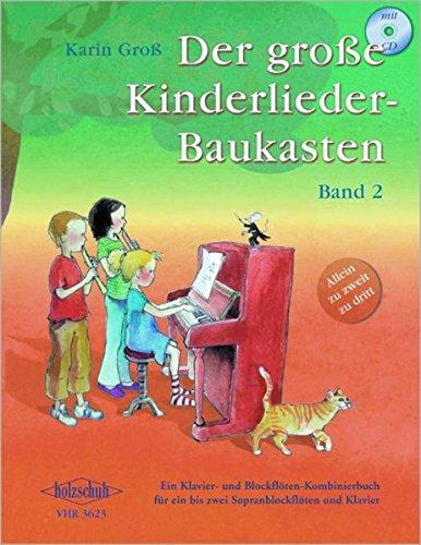 9783920470641: Der große Kinderlieder-Baukasten Band 2, Klavier- und Blockflöten-Kombinierbuch. Incl. CD