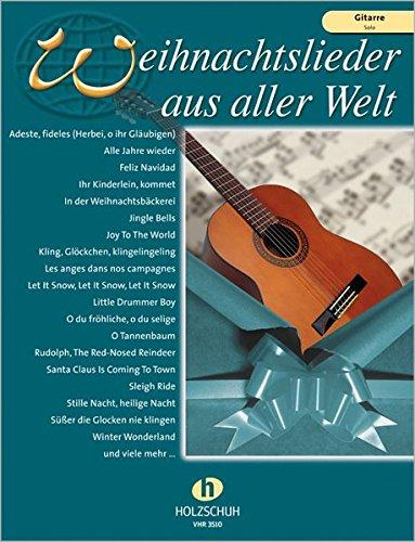 9783920470757: Weihnachtslieder aus aller Welt: Gitarre - Solo