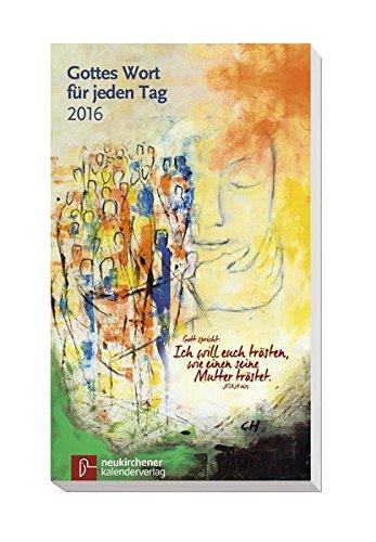 9783920524061: Gottes Wort für jeden Tag 2016 - Neukirchener Andachtsbuch
