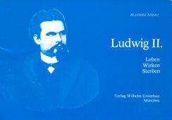 9783920530390: Ludwig II: Leben, Wirken, Sterben (German Edition)