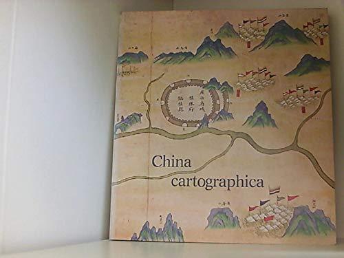 9783920597430: China cartographica: Chinesische Kartenschätze und europäische Forschungsdokumente : Ausstellung anlässlich des 150. Geburstages des Chinaforschers ... Kulturbesitz Ausstellungskataloge)