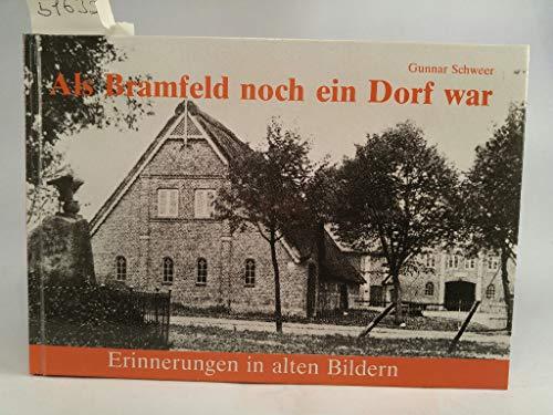 9783920610214: Als Bramfeld noch ein Dorf war: Erinnerungen in alten Bildern