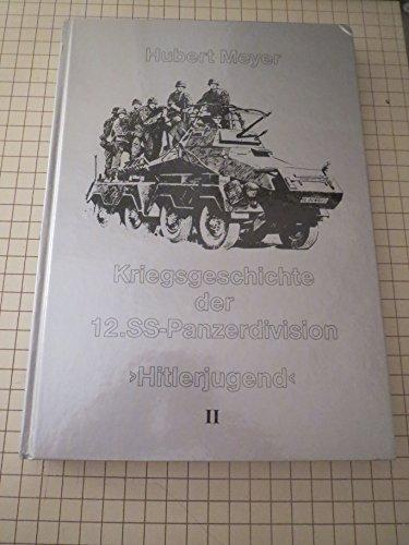 "Kriegsgeschichte Der 12.SS-Panzerdivision ""Hitlerjugend"" II: Meyer, Hubert"
