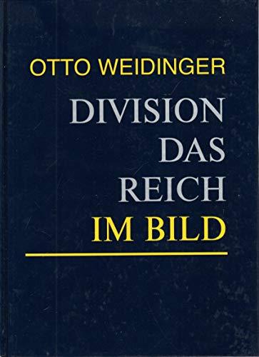 Division Das Reich im Bild.: Otto Weidinger.