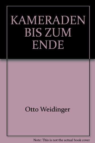 Kameraden bis zum Ende Das SS-Panzergrenadier -: Military - Weidinger,