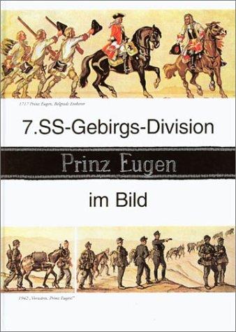 """7. SS-Gebirgs-Division """"Prinz Eugen"""" im Bild (: Otto Kumm"""