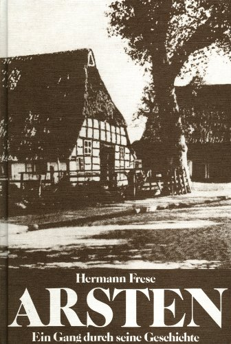 9783920699608: Arsten: Ein Gang Durch Seine Geschichte