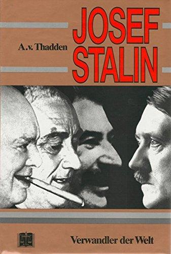 9783920722030: Josef Stalin: Verwandler der Welt (German Edition)