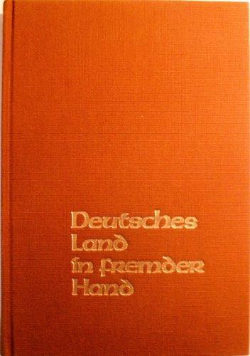 DEUTSCHES LAND IN FREMDER HAND: Tausend Jahre Grenzlandschicksal: Kosiek, Rolf