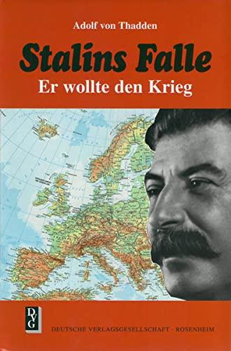 9783920722412: Stalins Falle: Er wollte den Krieg (German Edition)