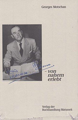 9783920743165: Thomas Mann, von nahem erlebt (German Edition)